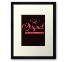 Since 1927 Original Aged To Perfection Framed Print