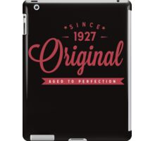 Since 1927 Original Aged To Perfection iPad Case/Skin