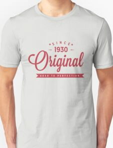 Since 1930 Original Aged To Perfection T-Shirt