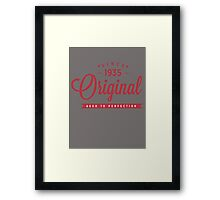 Since 1935 Original Aged To Perfection Framed Print