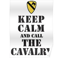 KEEP CALM AND CALL THE CAVALRY Poster
