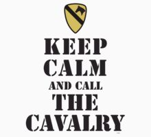 KEEP CALM AND CALL THE CAVALRY by PARAJUMPER
