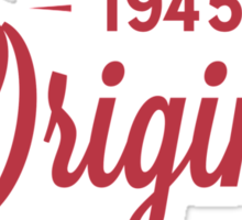 Since 1945 Original Aged To Perfection Sticker