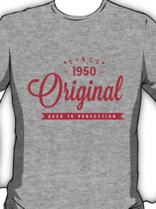 Since 1950 Original Aged To Perfection T-Shirt