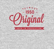 Since 1950 Original Aged To Perfection Unisex T-Shirt