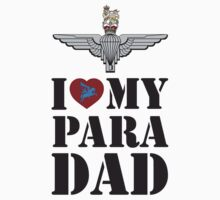 I LOVE MY PARA DAD One Piece - Short Sleeve