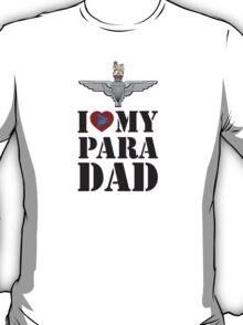I LOVE MY PARA DAD T-Shirt
