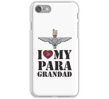 I LOVE MY PARA GRANDAD  iPhone Case/Skin