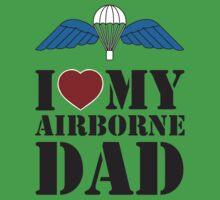 I LOVE MY AIRBORNE DAD One Piece - Short Sleeve