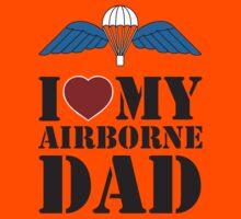I LOVE MY AIRBORNE DAD Kids Tee