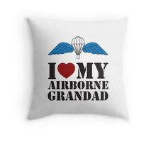 I LOVE MY AIRBORNE GRANDAD Throw Pillow