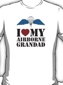 I LOVE MY AIRBORNE GRANDAD T-Shirt