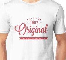 Since 1957 Original Aged To Perfection Unisex T-Shirt