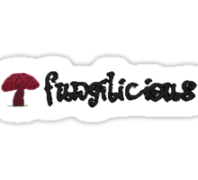 it's fungilicious Sticker
