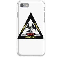 Danger zombies iPhone Case/Skin