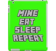 Mine Eat Sleep Repeat (minecraft) iPad Case/Skin