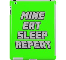 Mine Eat Sleep Repeat (minecraft) iPad Case/Skin