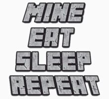 Mine Eat Sleep Repeat (minecraft) One Piece - Long Sleeve