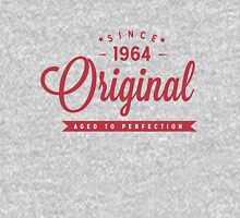 Since 1964 Original Aged To Perfection Unisex T-Shirt