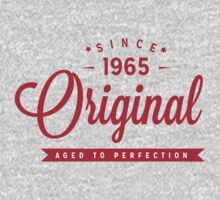 Since 1965 Original Aged To Perfection by rardesign