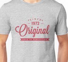 Since 1972 Original Aged To Perfection Unisex T-Shirt