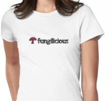 fungilicious Womens Fitted T-Shirt