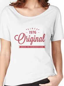 Since 1976 Original Aged To Perfection Women's Relaxed Fit T-Shirt