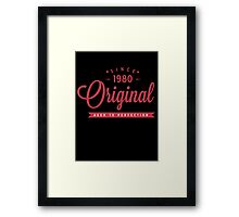 Since 1980 Original Aged To Perfection Framed Print
