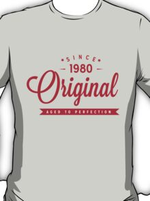 Since 1980 Original Aged To Perfection T-Shirt