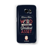Whatever Makes You Weird Samsung Galaxy Case/Skin