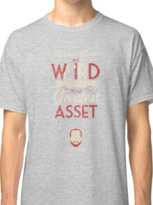 Whatever Makes You Weird Classic T-Shirt