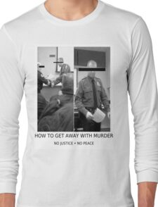 HOW TO GET AWAY WITH MURDER #NOJUSTICENOPEACE T-Shirt
