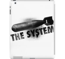 Bomb the System iPad Case/Skin