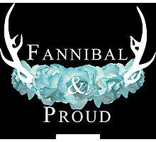 'Fannibal & Proud' w/ Flower (Black Background/White Font) Photographic Print
