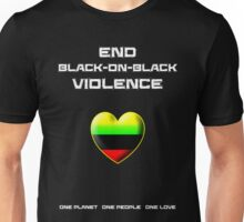 End Black-On-Black Violence Unisex T-Shirt