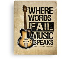 Music Quote Canvas Print