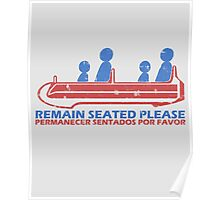 Remain Seated Please Poster