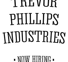 Trevor Phillips Industries! by NotNowJordan
