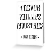 Trevor Phillips Industries! Greeting Card