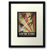 Strikers: Keep Em' Flying Framed Print