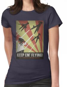 Strikers: Keep Em' Flying Womens Fitted T-Shirt