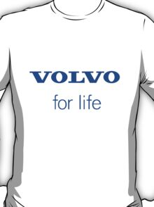 Volvo for life T-Shirt