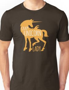 Crazy Unicorn lady Unisex T-Shirt