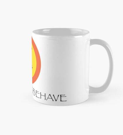 Aiming To Misbehave with Coffee Mug