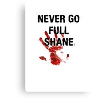 Full Shane Canvas Print