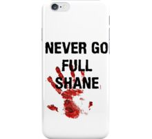 Full Shane iPhone Case/Skin