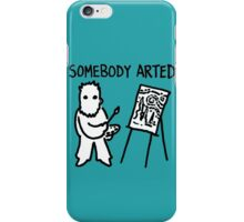 Van Gogh Somebody Arted iPhone Case/Skin