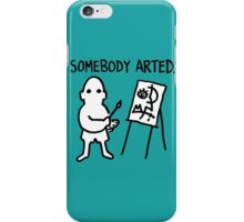 Pablo Picasso Somebody Arted iPhone Case/Skin