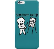 Bob Ross Somebody Arted iPhone Case/Skin