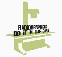 Radiographers Do It In the Dark (black) Kids Tee